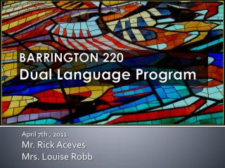 BARRINGTON 220 Dual Language Program