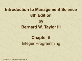 Chapter 5 Integer Programming