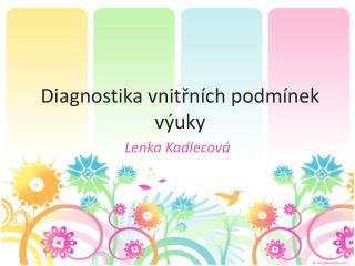 Diagnostika vnitřních podmínek výuky