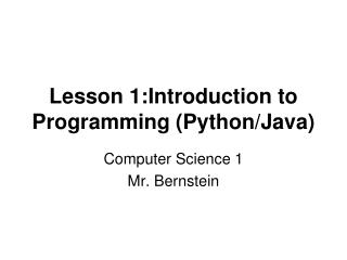 Lesson 1:Introduction to Programming (Python/Java)
