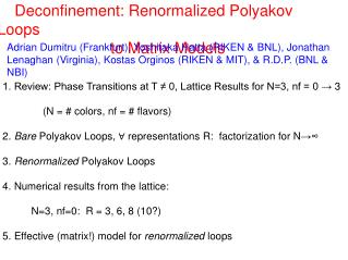 Deconfinement: Renormalized Polyakov Loops                           to Matrix Models