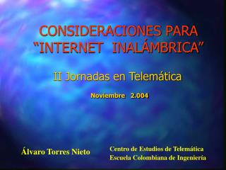 II Jornadas en Telemática Noviembre   2.004