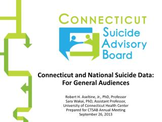Connecticut and National Suicide Data: For General Audiences