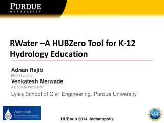 RWater  –A  HUBZero  Tool for K-12 Hydrology Education