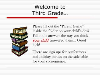 Welcome to  Third Grade…