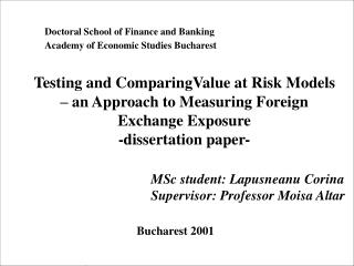 Doctoral School of Finance and Banking Academy  of Economic Studies Bucharest