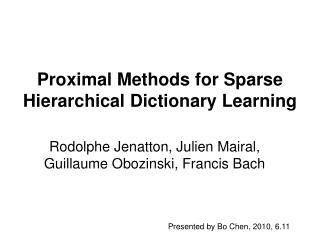 Proximal Methods for Sparse Hierarchical Dictionary Learning