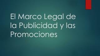 El Marco Legal de la Publicidad y las Promociones