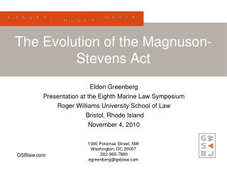 The Evolution of the Magnuson-Stevens Act