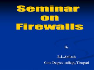 By B.L.Abilash Gate Degree college,Tirupati