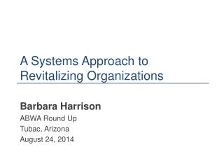A Systems Approach to Revitalizing Organizations