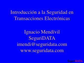 Introducción a la Seguridad en Transacciones Electrónicas