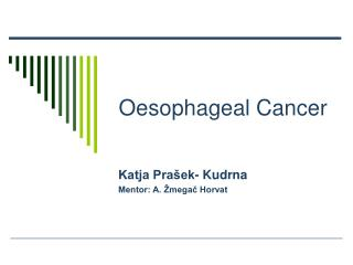 Oe sophageal C ancer