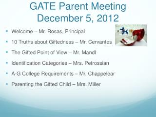 GATE Parent Meeting December 5, 2012