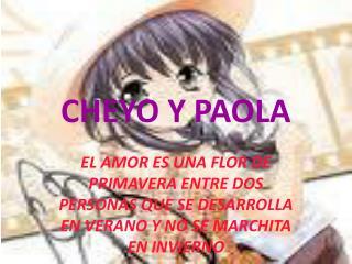 CHEYO Y PAOLA