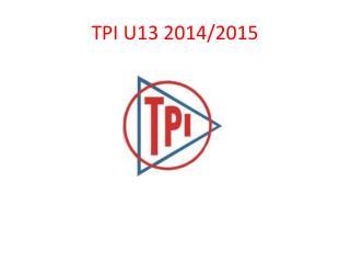 TPI U13 2014/2015