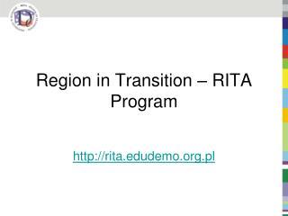 Region in Transition – RITA Program