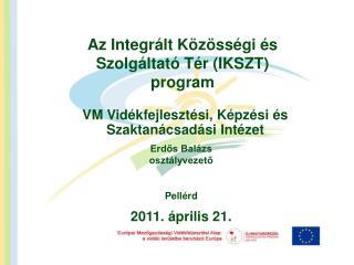 Az Integrált Közösségi és Szolgáltató Tér (IKSZT) program