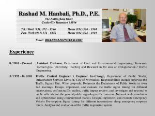 Rashad M. Hanbali, Ph.D., P.E. 942 Nottingham Drive Cookeville Tennessee 38506