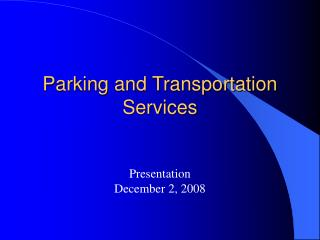 Parking and Transportation Services