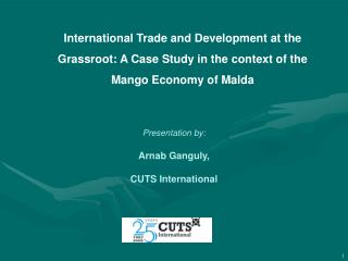 International Trade and Development at the  Grassroot: A Case Study in the context of the