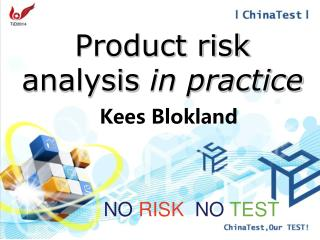 Product risk analysis  in practice