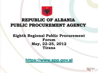 REPUBLIC OF ALBANIA PUBLIC PROCUREMENT AGENCY