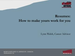 Resumes:  How to make yours work for you