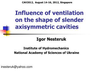 Influence of ventilation on the shape of slender axisymmetric cavities