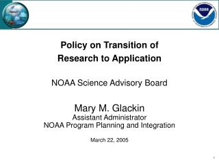 Policy on Transition of Research to Application NOAA Science Advisory Board