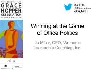 Winning at the Game of Office Politics