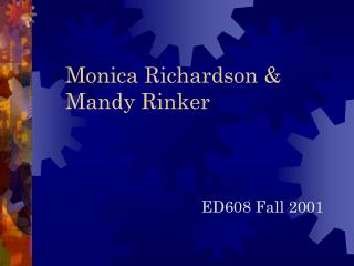 Monica Richardson & Mandy Rinker