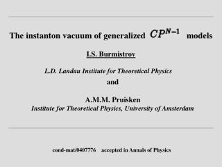 The instanton vacuum of generalized                   models