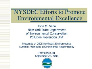 NYSDEC Efforts to Promote Environmental Excellence