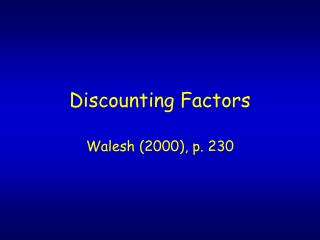 Discounting Factors
