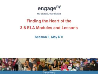 Finding the Heart of the  3-8 ELA Modules and Lessons