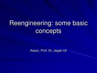 Reengineering: some basic concepts