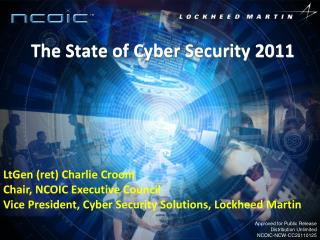 The State of Cyber Security 2011