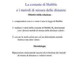 La costante di Hubble  e i metodi di misura delle distanze