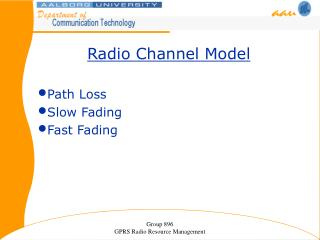 Radio Channel Model