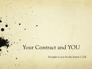 Your Contract and YOU
