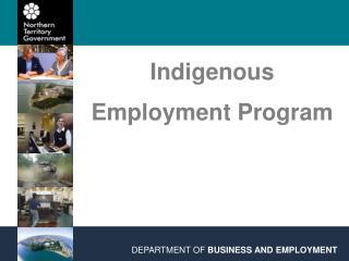 Indigenous Employment Program