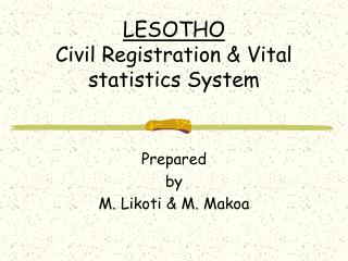 LESOTHO Civil Registration  Vital statistics System