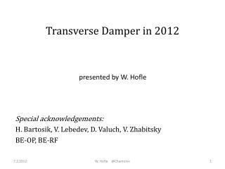 Transverse Damper in 2012