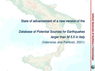 State of advancement of a  new version  of the Database of Potential Sources for Earthquakes