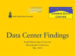 Data  Center Findings
