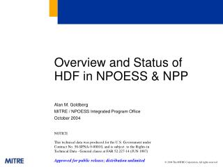 Overview and Status of HDF in NPOESS & NPP