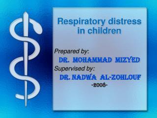 Respiratory distress         in children