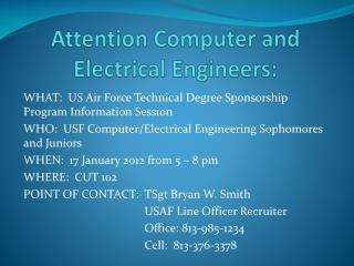 Attention Computer and Electrical Engineers: