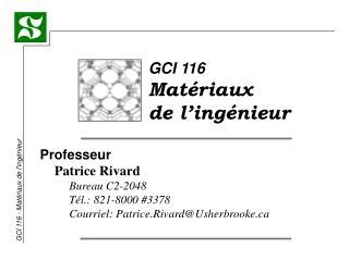 GCI 116 Matériaux de l'ingénieur